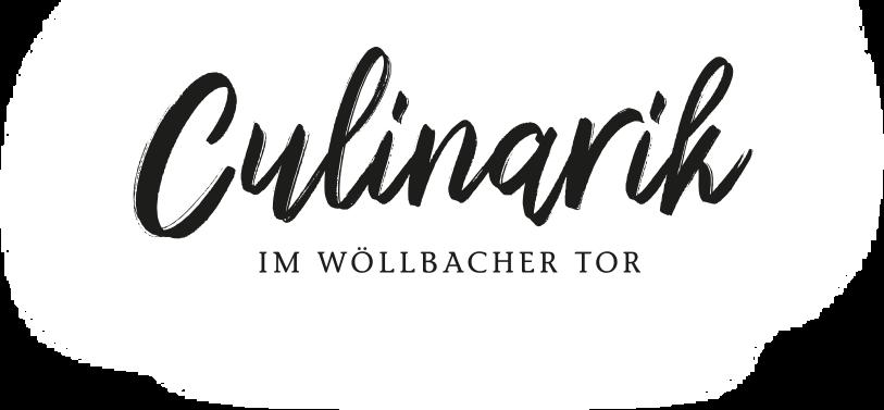 Restaurant Culinarik im Wöllbacher Tor